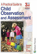 A Practical Guide to Child Observation and Assessment by Jill Frankel,...
