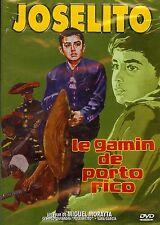 JOSELITO - LE GAMIN DE PORTO RICO /*/ DVD NEUF/CELLO
