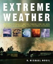 Extreme Weather: Understanding the Science of Hurricanes, Tornadoes, F-ExLibrary