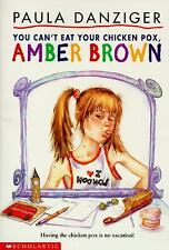 You Can't Eat Your Chicken Pox, Amber Brown, Danziger, Paula, Good Book