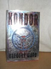 Kondor by Gregory Ward ( 1997, Hardcover, Standard Size, first printing)
