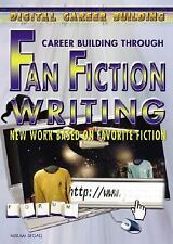Career Building Through Fan Fiction Writing: New Work Based on Favorite Fiction