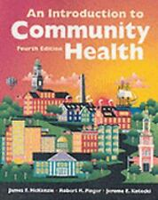 An Introduction to Community Health by James F. McKenzie 4th Edition Paperback