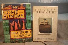 lot 2 bks COME SUNDAY The Almanac Branch  Bradford Morrow signed  first edition