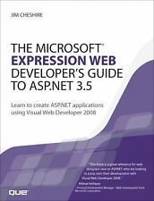The Microsoft Expression Web Developer's Guide to ASP.NET 3.5: Learn to create A