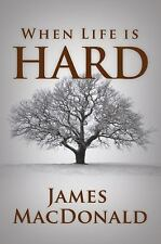 When Life Is Hard, MacDonald, James