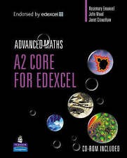 ,A2 Core Mathematics for Edexcel by Rosemary Emanuel, John Wood, Janet...