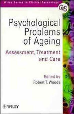 Psychological Problems of Ageing: Assessment, Treatment and Care by John...