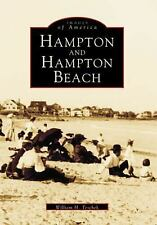 Hampton and  Hampton Beach  (NH) (Images of America), Teschek, William H., Good