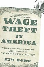 Kimberley A Bobo - Wage Theft In America (2008) - Used - Trade Paper (Paper