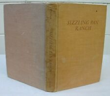 Sizzling Pan Ranch by Lee Wyndham 1951 Signed HC/1st