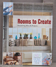 Creative Home Arts Club ~ Rooms to Create Decorating Ideas ~ Hardcover Book 2006