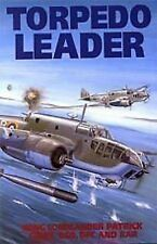 Torpedo Leader-Wing Comm. Patrick Gibbs-2002-1st Ed-NEW Aviation/Air Force WWII