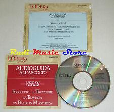 CD VERDI Guida all'ascolto RIGOLETTO TROVATORE TRAVIATA grandi opera lp mc dvd