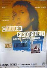 * Chuck Prophet  * Orginal  Concert Poster DIN A 1   84 x 59 cm
