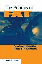 NEW - The Politics of Fat: Food and Nutrition in America