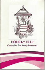 Holiday Help Coping For The Newly Bereaved Sherry Gibson Sandra Graves Pamphlet