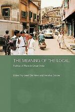 The Meaning of the Local (2011, Paperback)