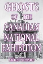 Ghosts of the Canadian National Exhibition-ExLibrary