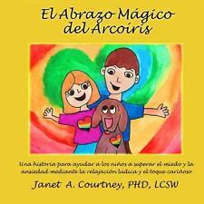 Abrazo Magico Del Arcoiris by Janet Courtney (2013, Paperback)
