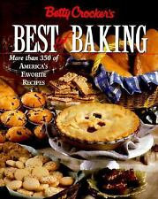 Betty Crocker's Best of Baking: More Than 350 of America's Favorite Recipes
