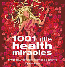 1001 Little Health Miracles: Simple Solutions That Provide Big Benefits,VERYGOOD