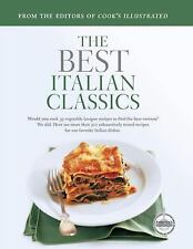 Best Recipe Classic: The Best Italian Classics by Cook's Illustrated Magazine Ed