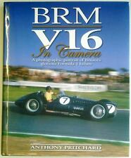 BRM V16 IN CAMERA: A PHOTOGRAPHIC PORTRAIT ANTHONY PRITCHARD CAR BOOK