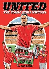 Manchester United FC - The Comic Strip History - Red Devils Old Trafford book