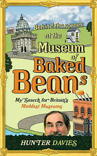 Davies, Hunter Behind the Scenes at the Museum of Baked Beans: My Search for Bri
