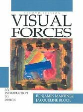 Visual Forces: An Introduction to Design (2nd Edition)