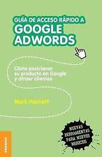 Guía de Acceso Rápido a Google Adwords by Mark Harnett (2012, Paperback)