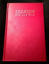 RARE 1927 1ST ED. HISTORY TRENTON NJ NEW JERSEY VINTAGE PHOTOGRAPHS ANTIQUE