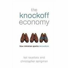The Knockoff Economy : How Imitation Spurs Innovation by Christopher Sprigman...