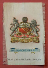 THE MANCHESTER REGIMENT Silk Territorial Badge issued in 1913