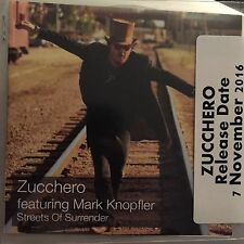 "ZUCCHERO FT MARK KNOPFLER 'STREETS OF SURRENDER"" NEW 1 TRACK CD PROMO"