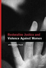 Restorative Justice and Violence Against Women (Interpersonal Violence-ExLibrary