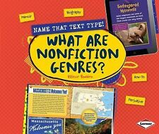 Name That Text Type!: What Are Nonfiction Genres? by Valerie Bodden (2014,...