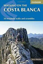 Walking on the Costa Blanca by Terry Fletcher (2016, Paperback, New Edition)