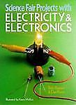 NEW - Science Fair Projects With Electricity & Electronics