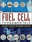 Fuel Cell Fundamentals by Whitney Colella, Fritz B. Prinz, Suk-Won Cha and...