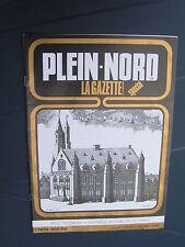 Plein Nord 128 1986 SAINGHIN EN WEPPES LIéVIN ORGELET VILLERS AU TERTRE DUNKERQU