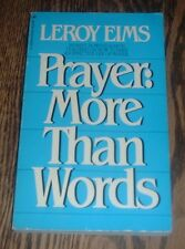 Prayer: More Than Words by Leroy Eims (1983, paperback)