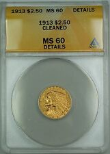 1913 $2.50 Indian Quarter Eagle Gold Coin Anacs Ms-60 Details Cleaned