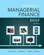 Principles of Managerial Finance, Brief (7th Edition)- Standalone book