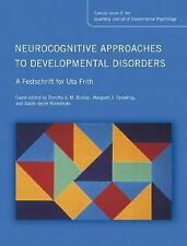 NEUROCOGNITIVE APPROACHES TO DEVELOPMENTAL DISORD NEW LIBRARY BOOK