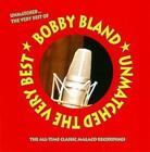 """Unmatched: The Very Best Of by Bobby """"Blue"""" Bland *New CD*"""