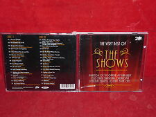 THE VERY BEST OF: THE SHOWS (2-DISC) (CD, 31 TRACKS, 2007)