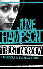 Trust Nobody by June Hampson (Paperback, 2007) New Book