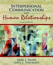 Interpersonal Communication and Human Relationships (4th Edition), Vangelisti, A